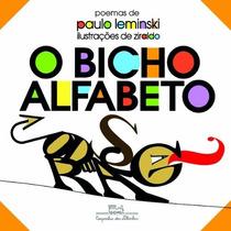 O Bicho Do Alfabeto - Paulo Leminski