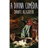 A Divina Comedia - Coleção L&pm Pocket Dante Alighieri