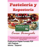 Libro Pasteleria & Reposteria + 1000 Recetas Tortas Postre