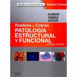 Robbins Cotran Patologia Estructural Funcional 9ed. Nuevo!