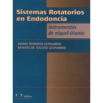 Libro: Sistemas Rotatorios En Endodoncia - Pdf