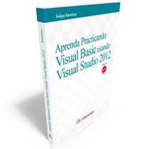 Aprenda Practicando Visual Basic Usando Visual Studio 2012