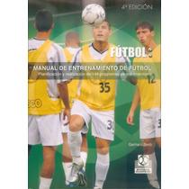 Manual De Entrenamiento De Futbol