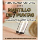 Libro Fisico Terapia Acupuntural Con El Martillo De 7 Puntas