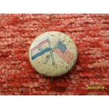 Antiguo Pins Bandera Estados Unidos Y Otra
