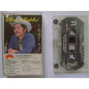 Eliseo Robles / Los Bárbaros Del Norte 1 Cassette