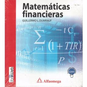 Matemáticas Financieras. ( Dumrauf, Guillermo L. )
