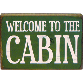 My Word 5.5 X 8-inch Block Sign, Welcome To The Cabin