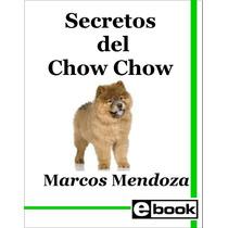 Chow Chow Libro Entrenamiento Cachorro Adulto Crianza