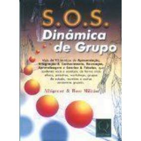 S.o.s. Dinamica De Grupo Albigenor Militão, Rose Militão