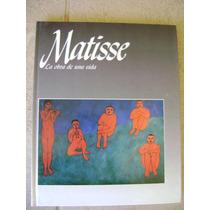 Matisse, La Obra De Una Vida. Sophie Monneret. $129