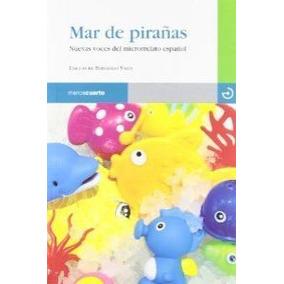 Mar De Pirañas (reloj De Arena) Fernando Valls Guzmán