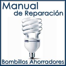 Bombillos Ahorradores Manual De Reparación Y Diagnóstico