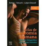 Atlas De Anatomía Humana - 8° Edición - Rohen - Yokochi