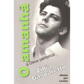 Promoção - O Amanhã A Deus Pertence - Zibia Gasparetto