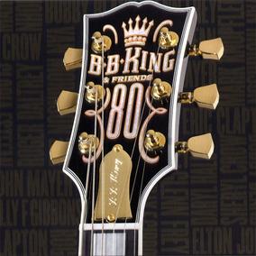 Bb King & Friends 80 Cd Nuevo En Stock B.b.king Clapton