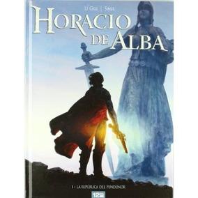 Horacio De Alba 01; Jerome, Siner, Nicolas Legr Envío Gratis