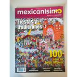 Revista Mexicanisimo Fiestas Y Tradiciones 100 Años De Jorge