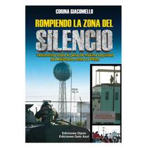 Libro Rompiendo La Zona Del Silencio Cangrejo E.