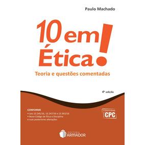 10 Em Ética - 2017 - Paulo Machado