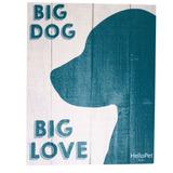 Quadro Hellopet Madeira Big Dog