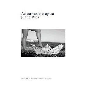 Aduanas De Agua(libro Poesía)