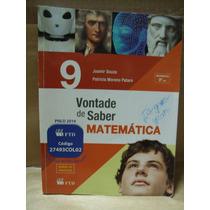 Vontade De Saber Matematica 9º Ano Joamir Souza Otimo Estado