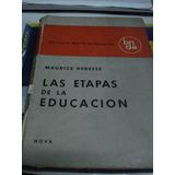 Las Etapas De La Educacion. Maurice Debesse