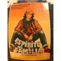 Libro Espiritu De Familia (novela, Chicas, Tragedia, Sexo)
