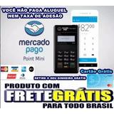 Envio Imediato Maquininha De Cartão Point Mini Mercado Pago