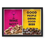 Quadro 33x43 Tampinha/rolha (2em1)wine Not E Good People