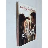 Livro Uma Longa Jornada Nicholas Sparks
