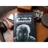 Campodonico - Las Vidas De Rosencof 1º Edición
