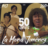 La Mona Jimenez 50 Años Cd 2017 Ya Disponible Los Chiquibum