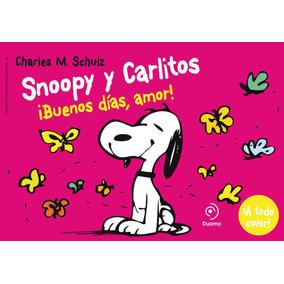 Snoopy Y Carlitos 6. Buenos Dias Amor