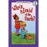 Who´s Afraid Of The Dark?; Crosby Newell Bonsal Envío Gratis