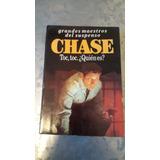 Chase - Toc, Toc. ¿quién Es?