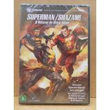 Dvd Superman E Shazam O Retorno Do Adão Negro