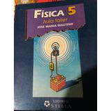 Fisica 5 Aula Taller Jose Maria Mautino Stella Editorial