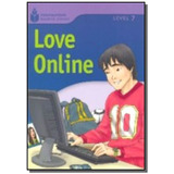 Foundations Reading Library Level 7.5 - Love Onlin