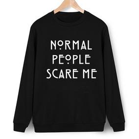 Blusa Moletom Normal People Scare Me American Horror Story 9b2d2c5388fcc