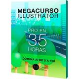 Megacurso Illustrator Pro 35 Hs Videotutorial + Dvd Full Hd