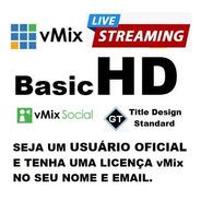 Vmix Basichd 1920x1080 - Com Nota Fiscal