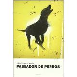 Paseador De Perros; Sergio Galarza