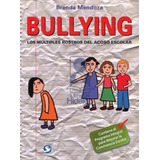 Bullying - Brenda Mendoza - Continente