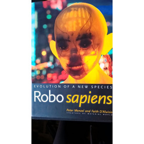 Robosapiens - Evolution Of A New Species. Robotica, Robots