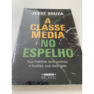 A Classe Média No Espelho - Novo