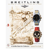 Book : Breitling: The History Of A Great Brand Of Watches..