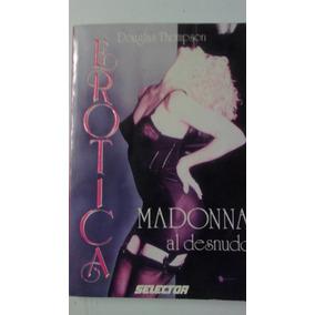 Erotica Maddona Al Desnudo. Douglas Thompson