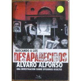 Buscando A Los Desaparecidos - Alvaro Alfonso